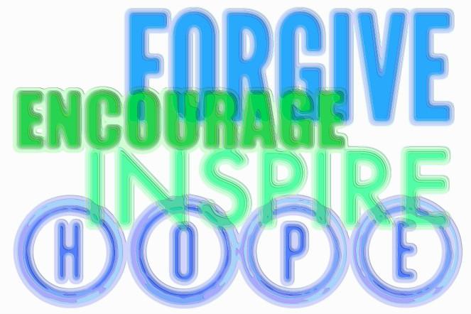 Forgive Encourage Inspire Hope Art